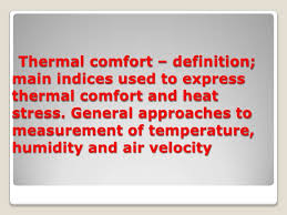 Comforts Definition Themal Comfort