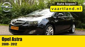 opel astra 2009 2012 review dutch youtube