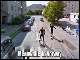 Norway Meme - meanwhile in norway jpg
