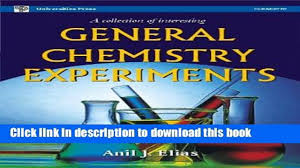 download a collection of interesting general chemistry experiments