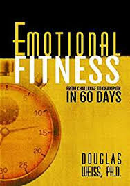 From Challenge Emotional Fitness From Challenge To Chion In 60 Days Time