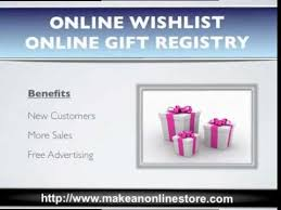 online gift registry online wishlist and online gift registry