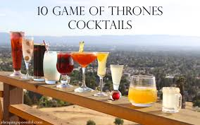 cocktail drinks names 10 game of thrones cocktails u2014 a heaping spoonful