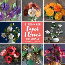 flowers for 9 paper flowers for beginners lia griffith