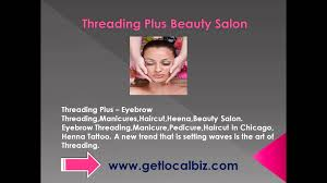 threading plus eyebrow threading manicures haircut heena beauty