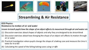 streamlining and air resistance physics resistance to motion