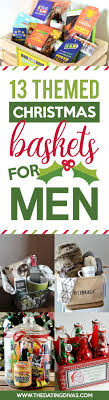 food gifts for men 50 themed christmas basket ideas the dating divas