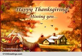 a thanksgiving miss you message free miss you ecards greeting