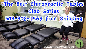 chiropractic tables for sale best chiropractic tables for sale free shipping 503 908 1568 devlon