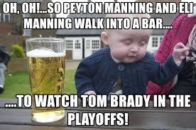 Peyton Manning Tom Brady Meme - oh oh so peyton manning and eli manning walk into a bar