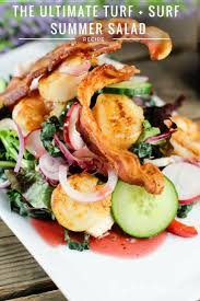 the ultimate turf surf summer salad this worthey life
