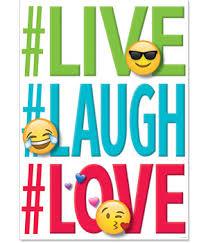 live laugh love creative teaching press live laugh love emoji fun inspire u poster
