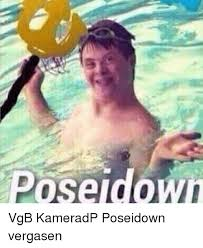 Meme Down - pose down vgb kameradp poseidown vergasen meme on esmemes com