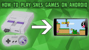 snes emulator android how to play snes on android snes android emulator snes9x
