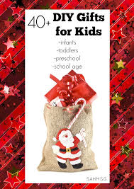 school gifts 40 diy gifts for kids infants toddlers preschool school age