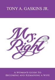 mrs right ebook by tony a gaskins jr 9780984482252 rakuten kobo