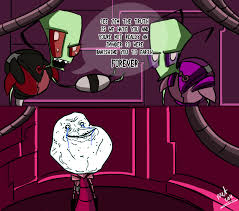 Invader Zim Memes - zim is forever alone by metros2soul on deviantart