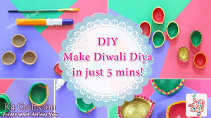 diy make diwali diya in just 5 mins k4 craft