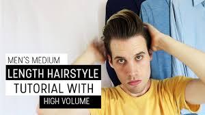 medium length hairstyle tutorials men u0027s medium length hairstyle tutorial with high volume youtube