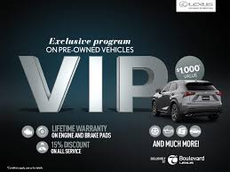 lexus value service vip program for lexus pre owned vehicles boulevard lexus