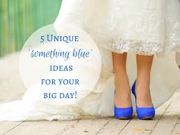 something blue ideas 5 unique something blue ideas for your big day