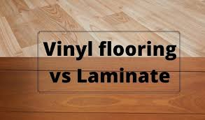 is vinyl flooring better than laminate vinyl vs laminate floor choice