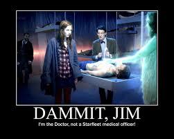 Jim Meme - dammit jim i m the doctor