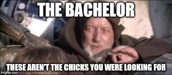 The Bachelor Meme - the bachelor imgflip