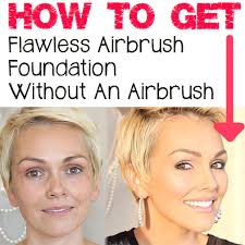 makeup that looks airbrushed kandeej how to get airbrush skin without an airbrush