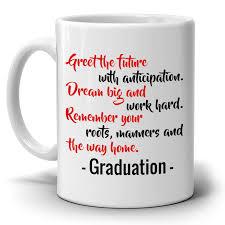 graduation mug inspirational college graduation quotes gift 2017 coffee mug for