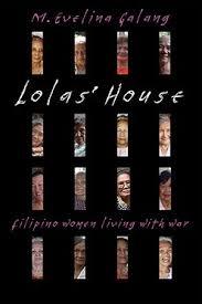 Comfort Women In Philippines The Flight Of Lola Catalina Lorenzo In The Philippines U201ccomfort
