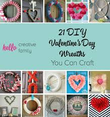 Happy Valentines Day Decor by 21 Diy Valentine U0027s Day Wreaths You Can Craft Hello Creative Family