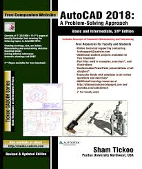 autocad 2018 a problem solving approach basic and intermediate