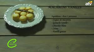 emission tv de cuisine emission tv de cuisine c est ma cuisine macarons vanille 20 04