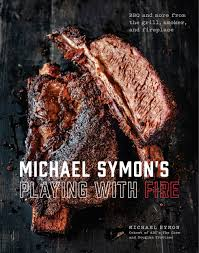 michael symon u0027s playing with fire bbq and more from the grill