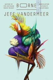 Ebooks Barnes And Noble Borne By Jeff Vandermeer Nook Book Ebook Barnes U0026 Noble
