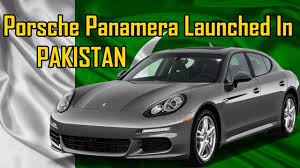 porsche hatchback 4 door porsche panamera launch in pakistan youtube