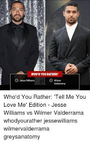 Jesse Williams Memes - who d you rather o jesse williams wilmer valderrama who d you