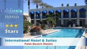 Comfort Inn Suites Palm Desert International Hotel U0026 Suites Palm Desert Hotels California