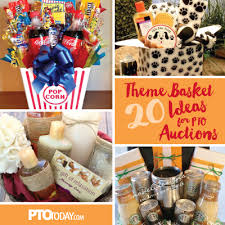 theme basket ideas 20 ideas for theme baskets for ptos and ptas theme baskets pto