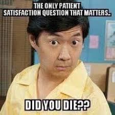 Patient Meme - a patient s advice on improving patient satisfaction patient
