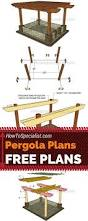 How To Build A Wooden Pergola best 25 pergola plans ideas on pinterest pergola diy pergola