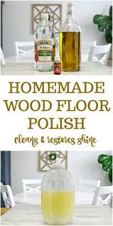 Homemade Wood Polish Cleaner 1 by The Natural Hack For Restoring Hardwood Floors Natural