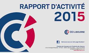 chambre de commerce libourne cci de libourne rapport d activité 2015 publications