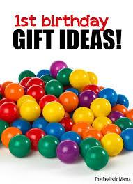 1st birthday 1st birthday gift ideas the realistic