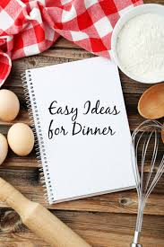 Ideas For Dinner by Easy Ideas For Dinner Many Are Ready In 30 Minutes Or Less