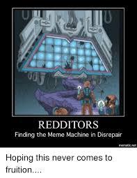 The Meme Machine - redditors finding the meme machine in disrepair mematic net meme