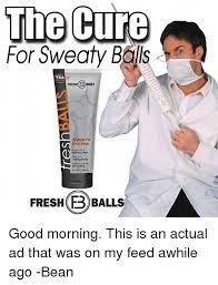 Sweating Balls Meme - 25 best memes about sweaty balls sweaty balls memes