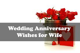 Happy Anniversary Best Wishes Messages Wedding Anniversary Wishes To Wife Wedding Anniversary Wishes