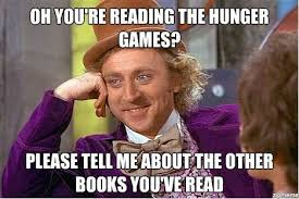 Games Meme - the best hunger games memes weknowmemes